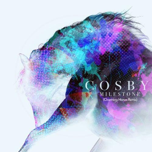 Milestone (Charming Horses Remix) von Cosby