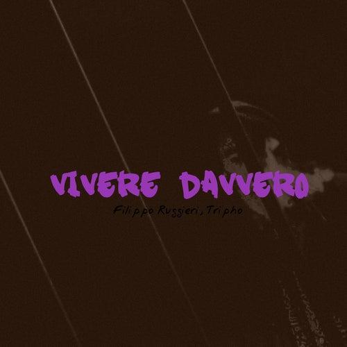 Vivere Davvero by Filippo Ruggieri