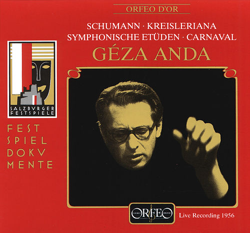 Schumann: Symphonic Études, Kreisleriana & Carnaval (Live) by Géza Anda