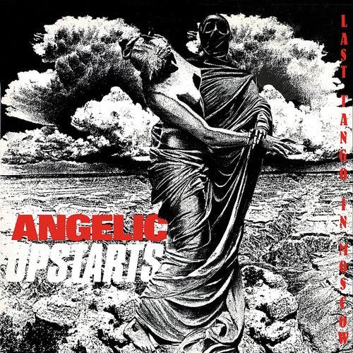 Last Tango in Moscow von Angelic Upstarts
