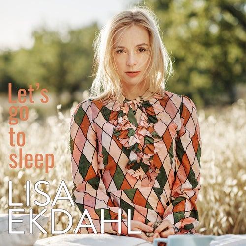 Let's Go to Sleep (Single version) by Lisa Ekdahl
