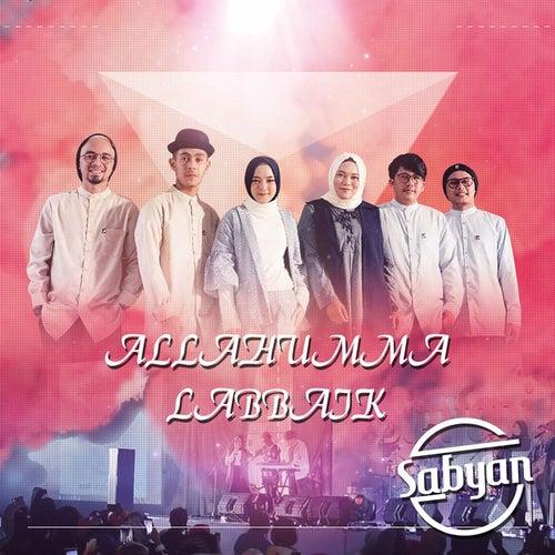 Allahumma Labbaik by Sabyan