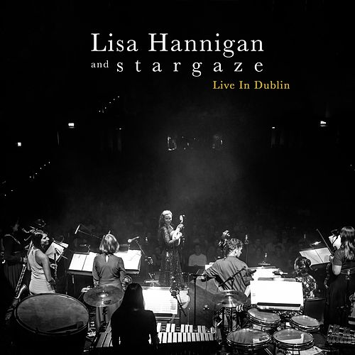 Live in Dublin by Lisa Hannigan
