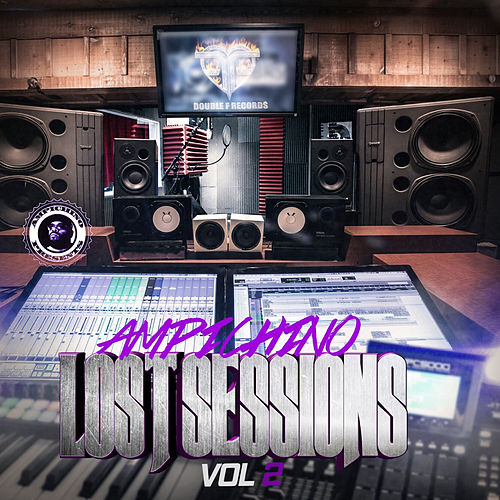 Lost Sessions Vol. 2 by Ampichino