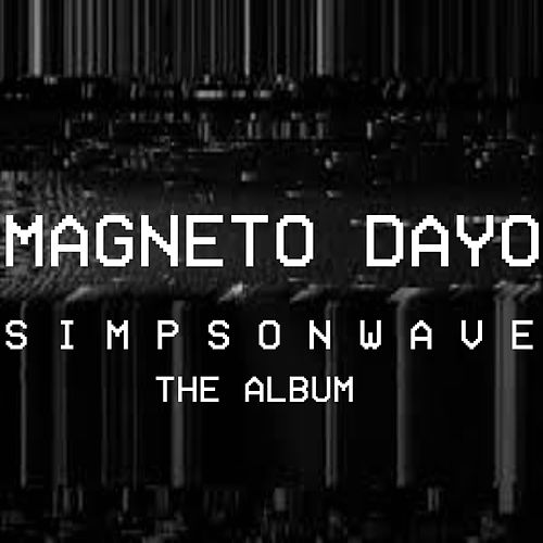 Simpsonwave the Album by Magneto Dayo