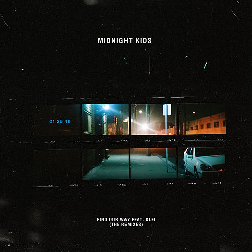Find Our Way (Remixes) von Midnight Kids