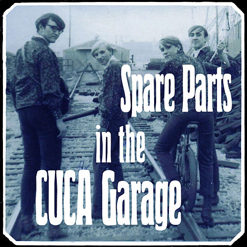 Spare Parts in The Cuca Garage by Various Artists
