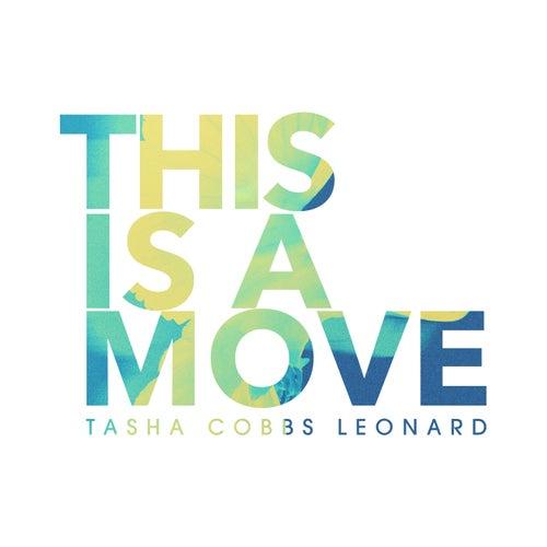 This Is A Move (Live) de Tasha Cobbs Leonard