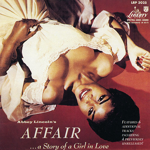 Abbey Lincoln's Affair... A Story Of A Girl In Love (Expanded Edition) by Abbey Lincoln