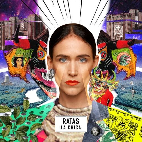 Ratas by La Chica