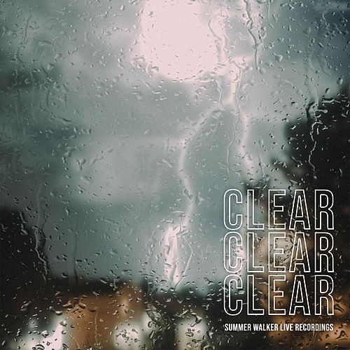 Clear by Summer Walker