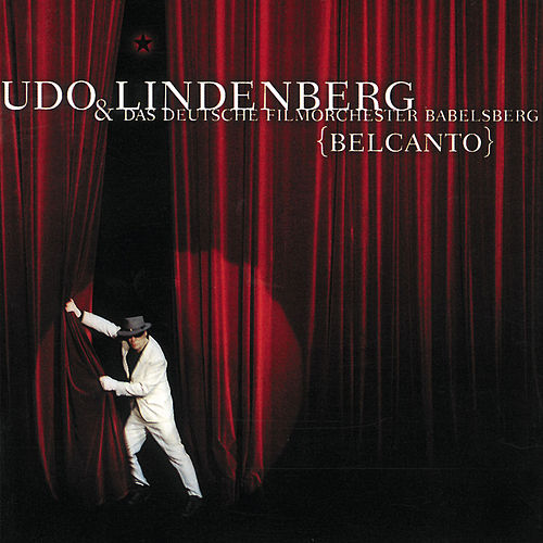 Belcanto (Remastered) von Udo Lindenberg