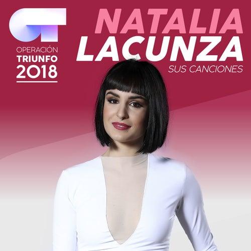 Sus Canciones (Operación Triunfo 2018) by Natalia Lacunza