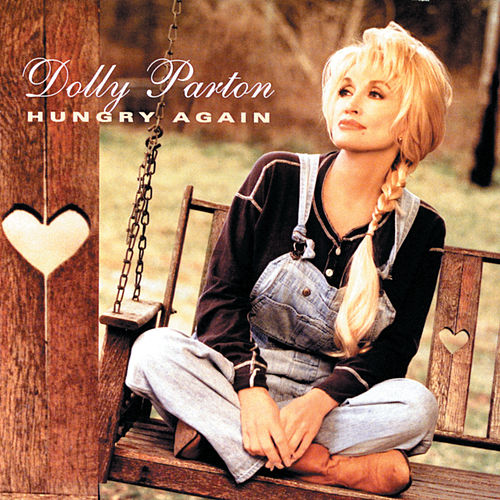 Hungry Again von Dolly Parton