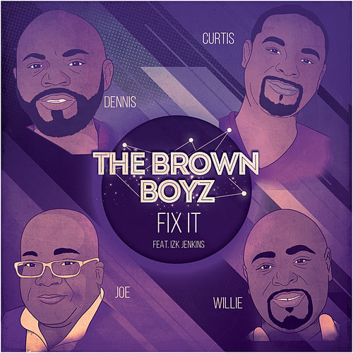 Fix It by Brown Boyz
