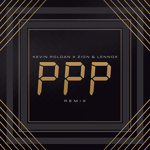 PPP (Remix) de Kevin Roldan