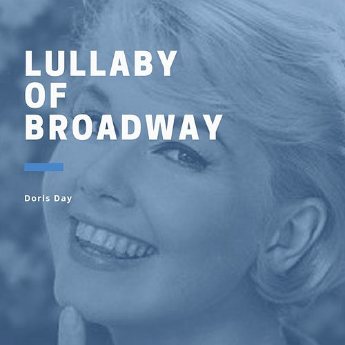 Lullabay of Broadway von Doris Day