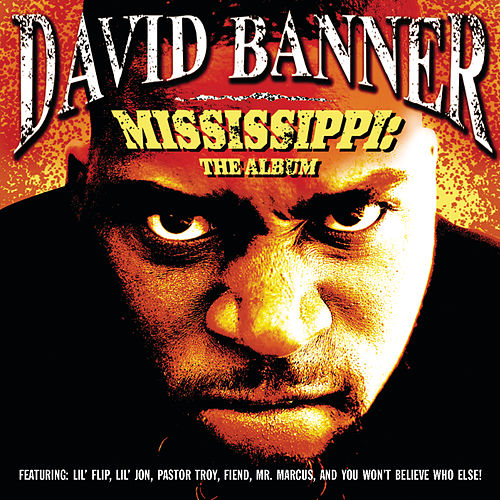 Mississippi: The Album de David Banner