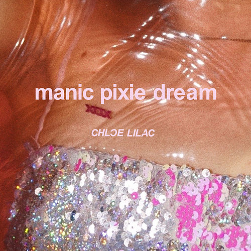 Manic Pixie Dream von Chloe Lilac