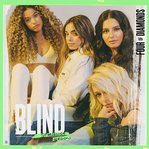 Blind (Spanglish Version) by Four Of Diamonds