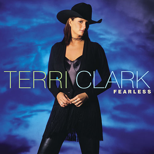 Fearless by Terri Clark