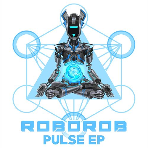 Pulse EP by RoboRob