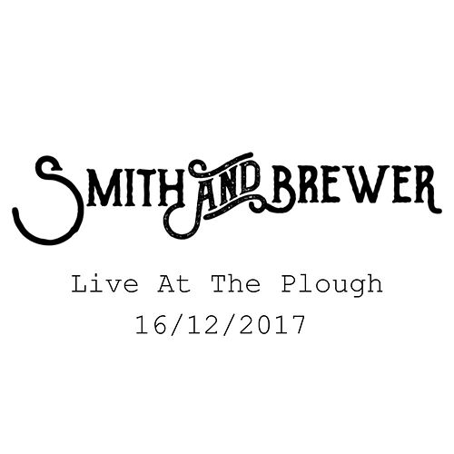 Live at the Plough 16/12/17 von Smith