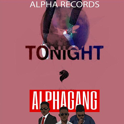Tonight by Alpha Records