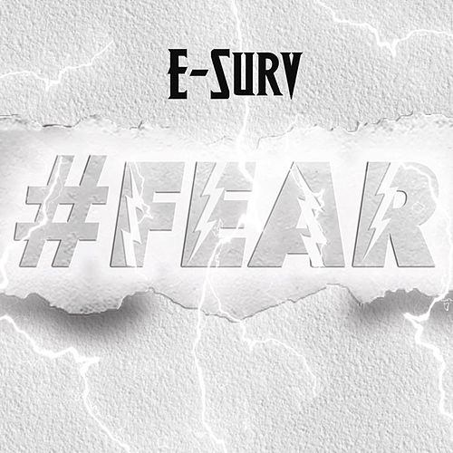 #Fear by E-Surv
