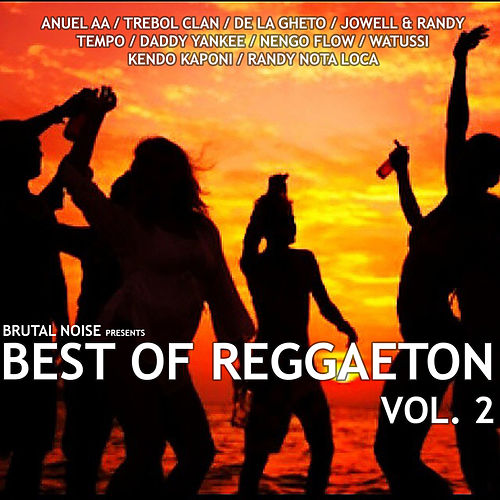 Brutal Noise: Best Of Reggaeton, Vol. 2 de Various Artists