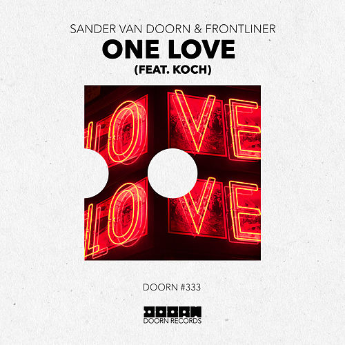 One Love (feat. KOCH) von Sander Van Doorn