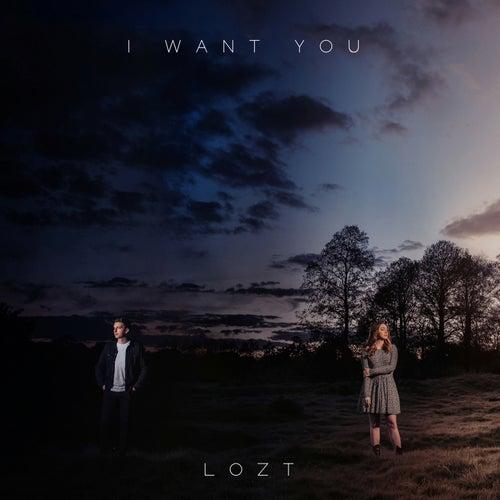 I Want You de Lozt