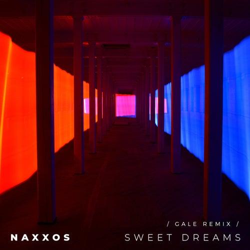 Sweet Dreams (Gale Remix) von Naxxos