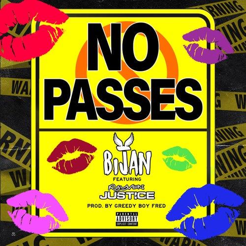 No Passes (feat. Rayven Justice) von Bijan