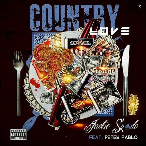 Country Love (feat. Petey Pablo) by Jackie Spade
