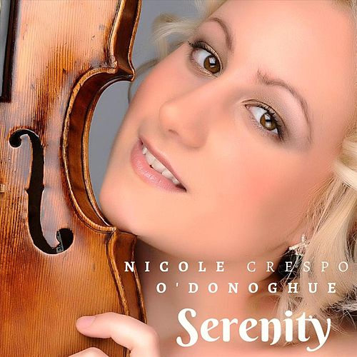 Serenity von Nicole Crespo O'Donoghue