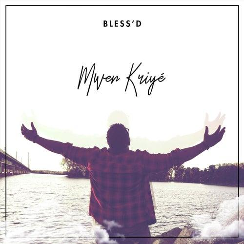 Mwen Kriyé by Blessd