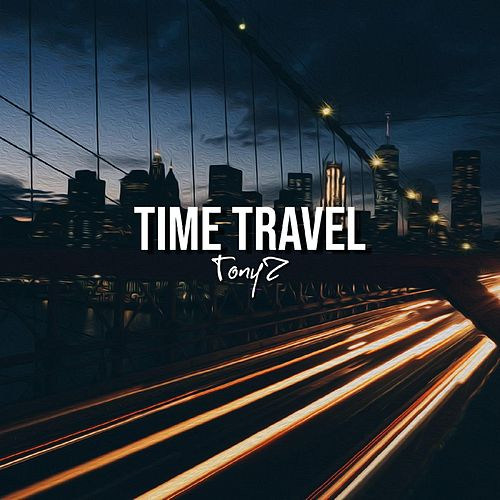 Time Travel de Tony Z