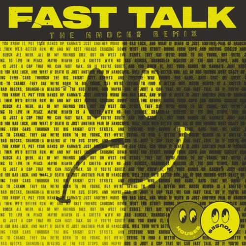 Fast Talk (The Knocks Remix) von Houses