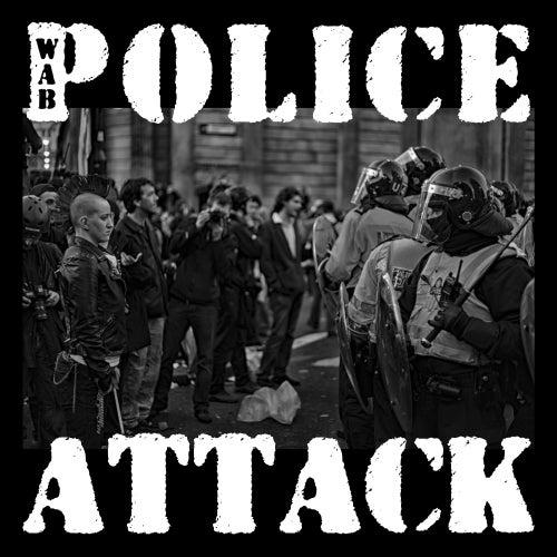Police Attack de Wab