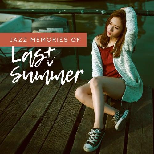 Jazz Memories of Last Summer – Instrumental Jazz Music Compilation de The Jazz Instrumentals