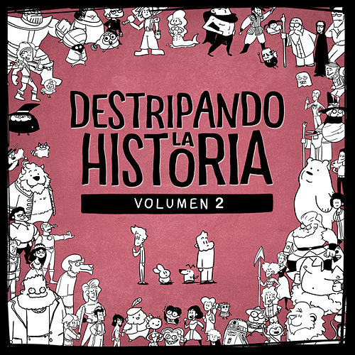 Destripando la Historia, Volumen 2 de Various Artists
