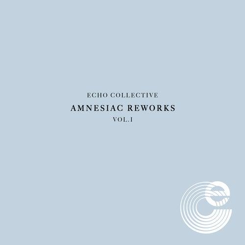 Amnesiac Reworks Vol. 1 by Echo Collective
