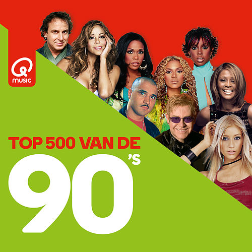 Qmusic Top 500 van de 90's (2019) van Various Artists