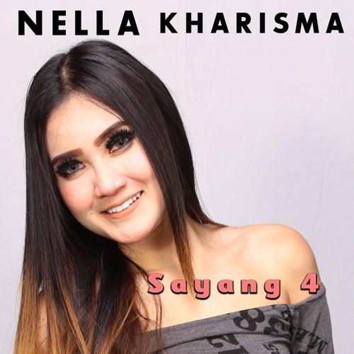 Sayang 4 by Nella Kharisma