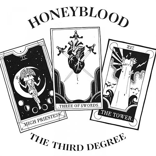 The Third Degree von Honeyblood