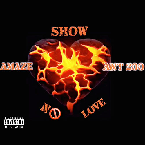 Show No Love by Amaze