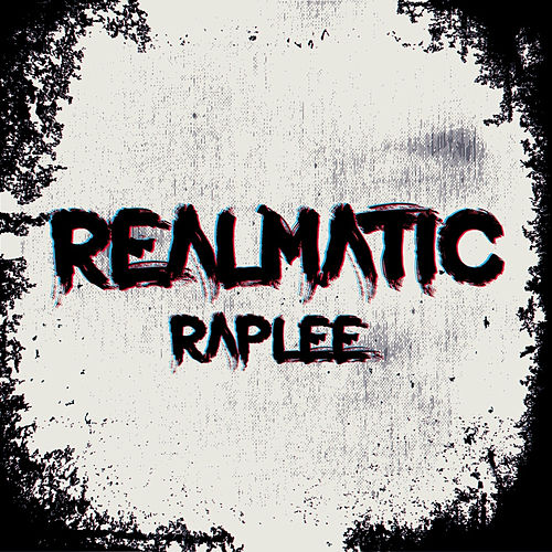 Realmatic von Raplee