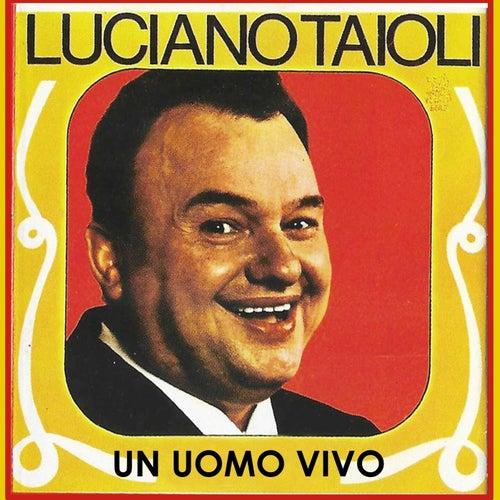 Un uomo vivo von Luciano Tajoli