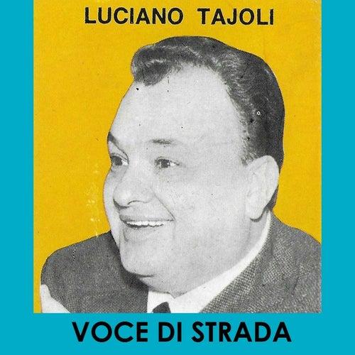 Voce di strada von Luciano Tajoli